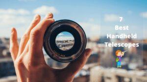 7 Best Handheld Telescopes