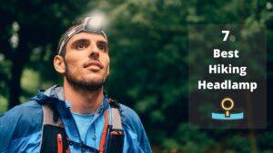 7 Best Hiking Headlamp