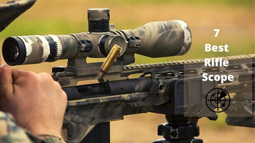 7 best Rifle Scope